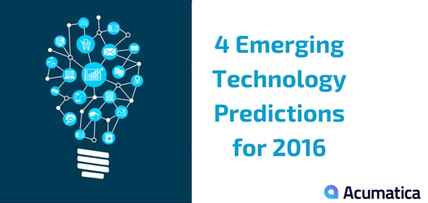 4 Emerging Technology Predictions For 2016 Acumatica