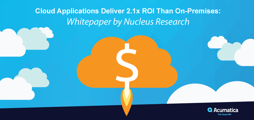 Cloud Applications Deliver 2.1x ROI Than On-Premises: Whitepaper by Nucleus Research