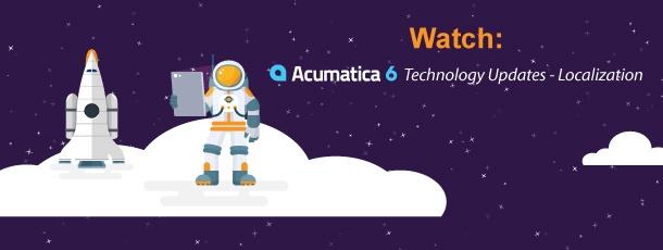 Watch: Acumatica 6 Technology Updates - Localization