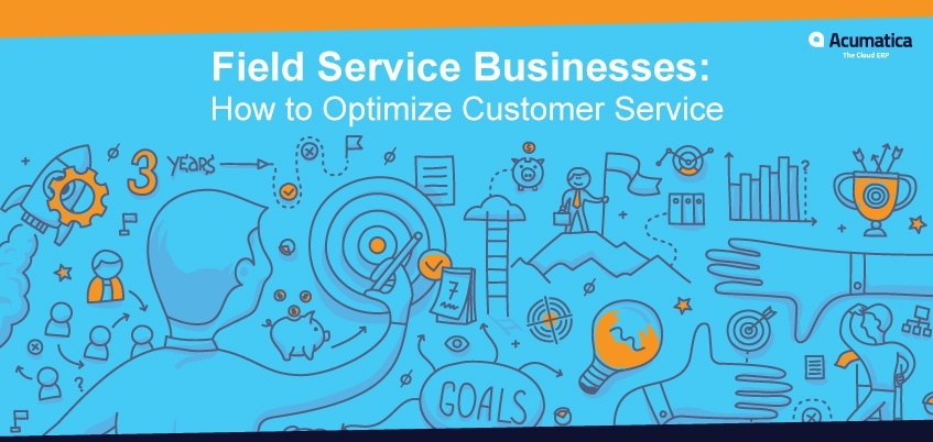 Field Service Businesses: How to Optimize Customer Service