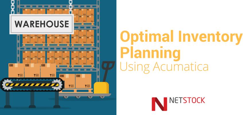Optimal Inventory Planning Using Acumatica Acumatica