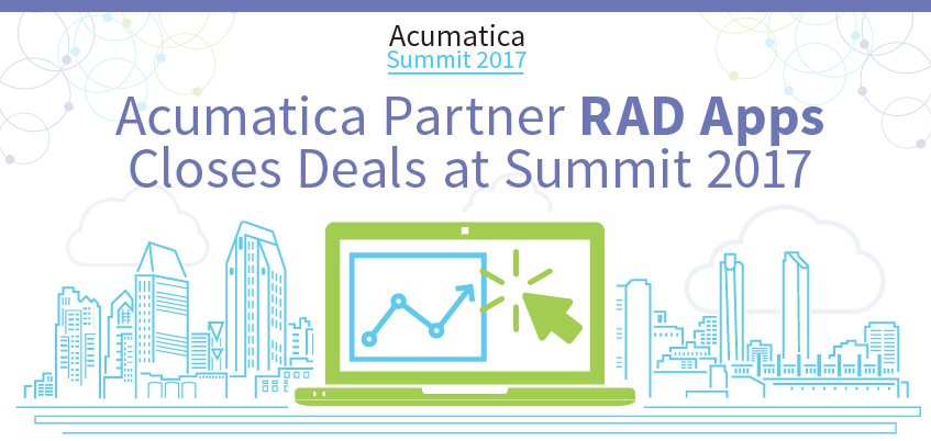 Acumatica Partner RAD Apps Closes Deals at Summit 2017