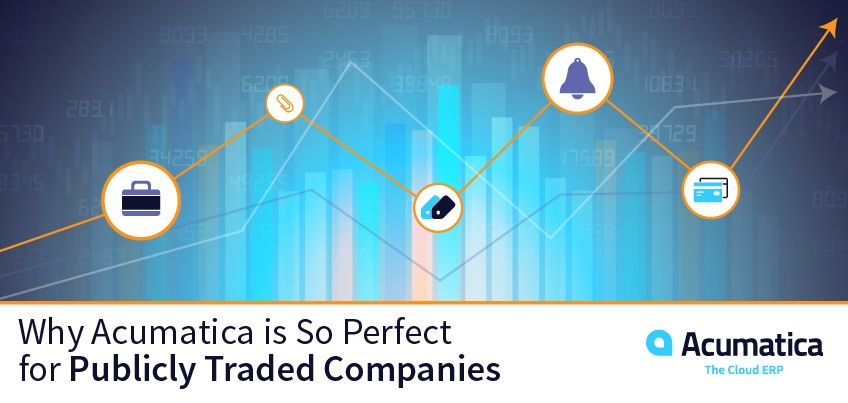 Why Acumatica Is So Perfect for Publicly Traded Companies