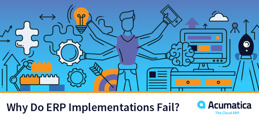 Why Do ERP Implementations Fail