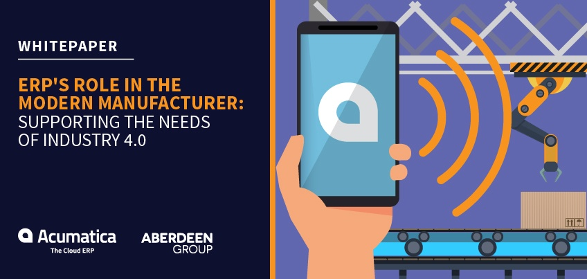 Free Whitepaper - ERP's Role in the Modern Manufacturer: Supporting the Needs of Industry 4.0
