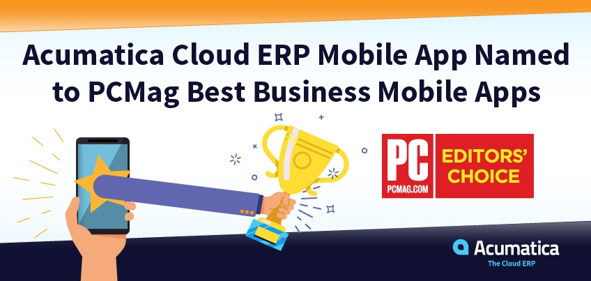 Acumatica Cloud ERP Mobile App Named to PCMag Best Business Mobile Apps