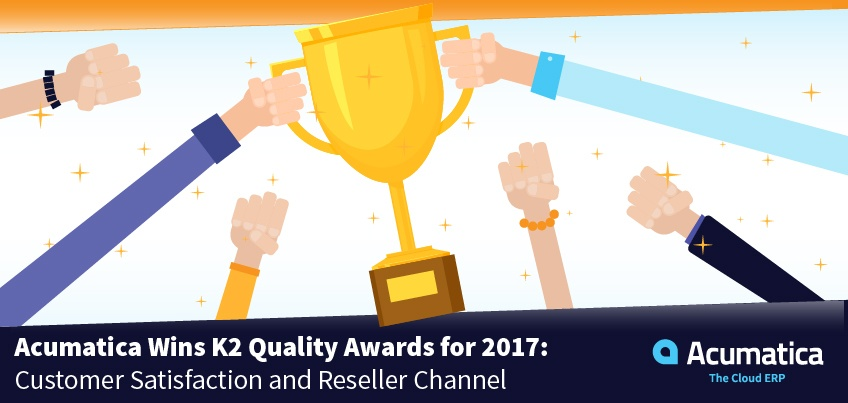 Acumatica Wins K2 Quality Awards for 2017: Customer Satisfaction and Reseller Channel