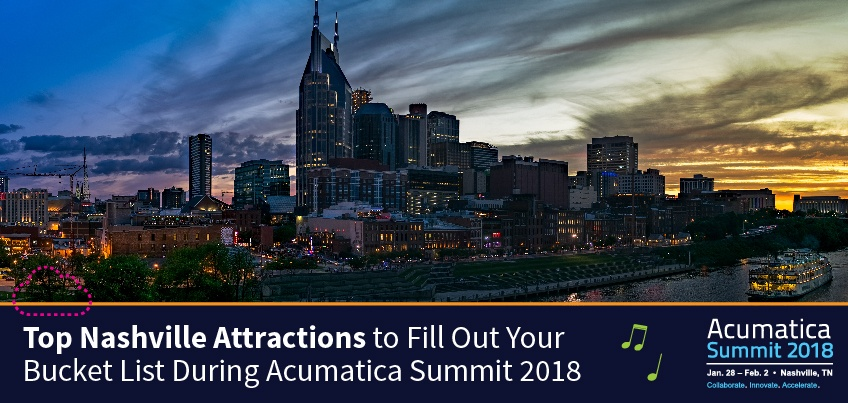 Top Nashville Attractions to Fill Out Your Bucket List During Acumatica Summit 2018