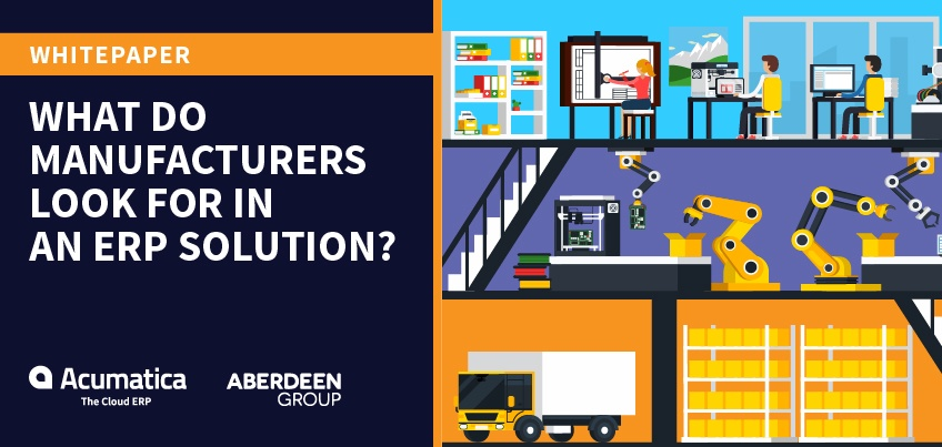 Whitepaper - What Do Manufacturers Look For In An ERP Solution?