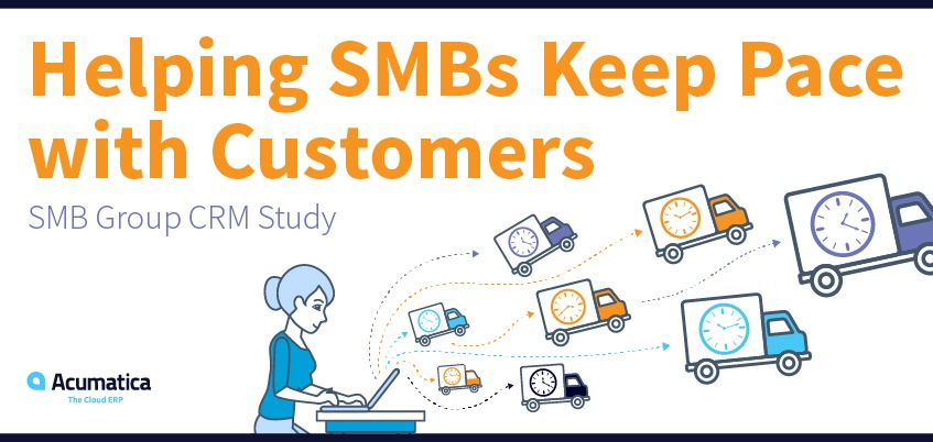 SMB Group CRM Study: Helping SMBs Keep Pace with Customers