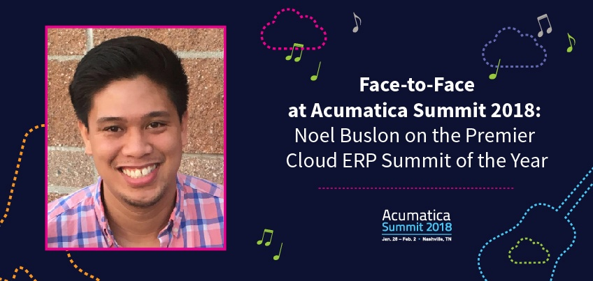 Face-to-Face at Acumatica Summit 2018 Noel Buslon on the Premier Cloud ERP Summit of the Year