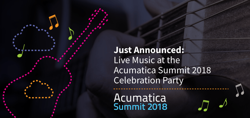 Just Announced Live Music at the Acumatica Summit 2018 Celebration Party