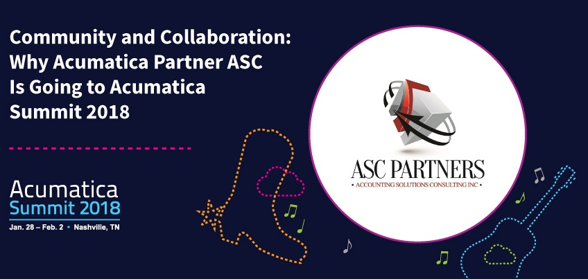 Community and Collaboration Why Acumatica Partner ASC is Going to Acumatica Summit 2018