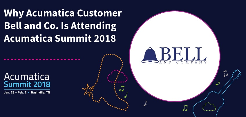 Why Acumatica Customer Bell and Co. Is Attending Acumatica Summit 2018
