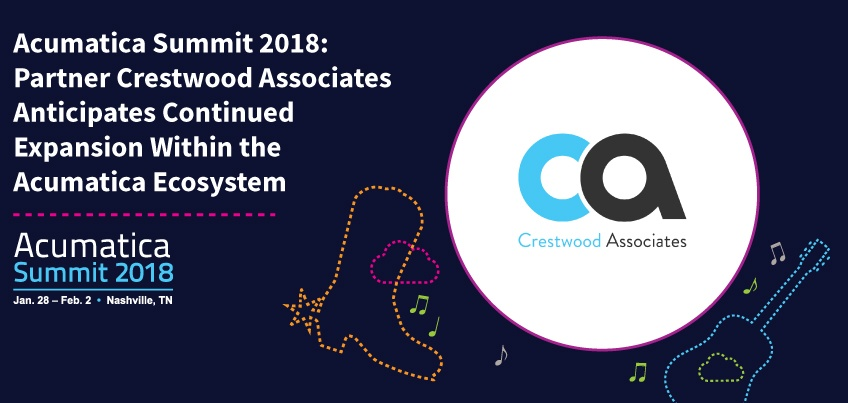 Acumatica Summit 2018 Partner Crestwood Associates Anticipates Continued Expansion Within the Acumatica Ecosystem