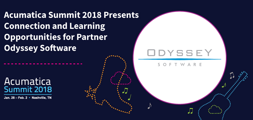 Acumatica Summit 2018 Presents Connection and Learning Opportunities for Partner Odyssey Software