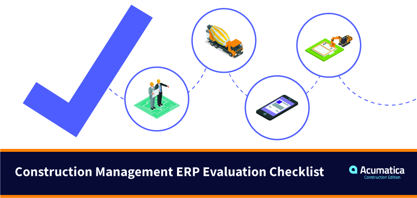 Owners, Supervisors, and Financial Managers, Choose the Right ERP Software Free Construction Management ERP Evaluation Checklist