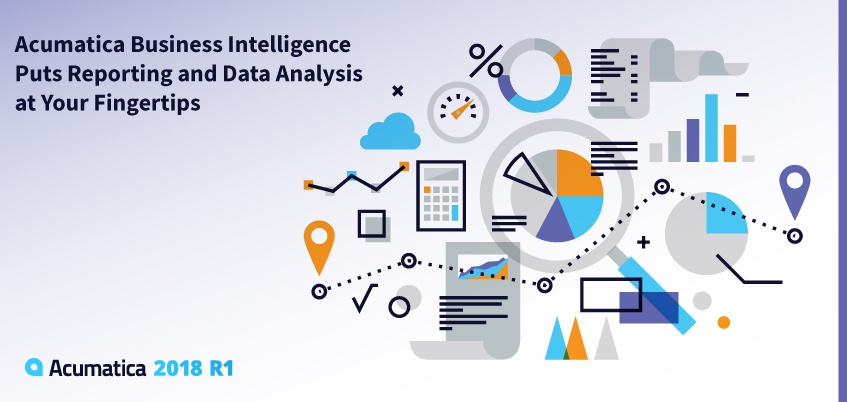 Acumatica Business Intelligence Puts Reporting And Data Analysis At