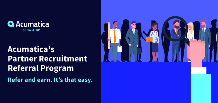 Learn About the New Acumatica Partner Recruitment Referral Program