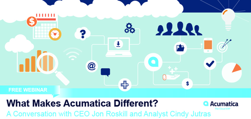 What Makes Acumatica Different A Conversation with CEO Jon Roskill and Analyst Cindy Jutras