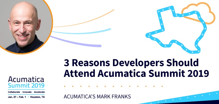 3 Reasons Developers Should Attend Acumatica Summit 2019