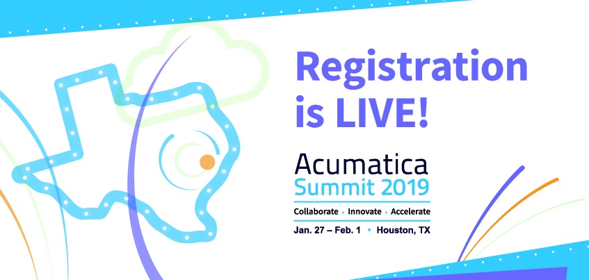 Acumatica Summit 2019 Registration is Live!
