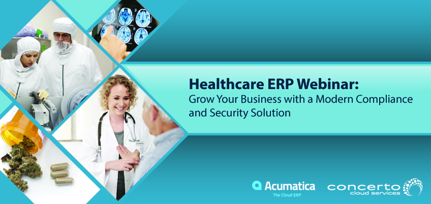 Healthcare ERP Webinar Grow Your Business with a Modern Compliance and Security Solution