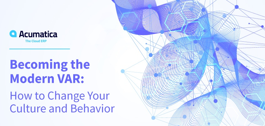 Becoming the Modern VAR How to Change Your Culture and Behavior
