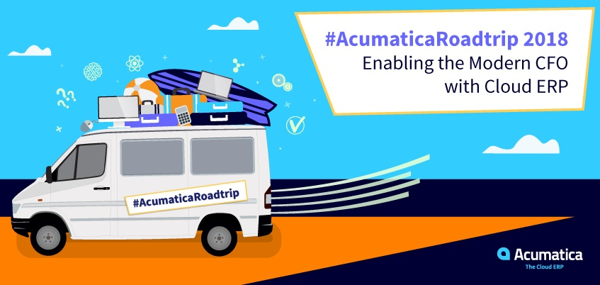 Acumatica Roadtrip 2018: Enabling the Modern CFO with Cloud ERP