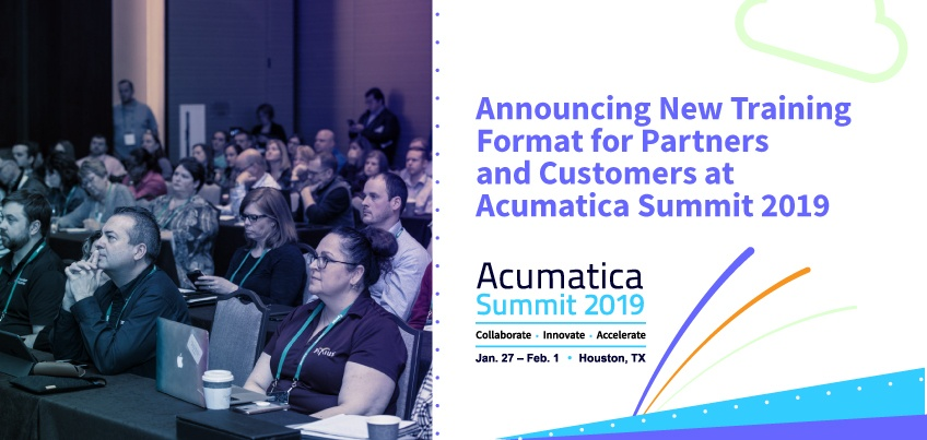 Announcing New Training Format for Partners and Customers at Acumatica Summit 2019