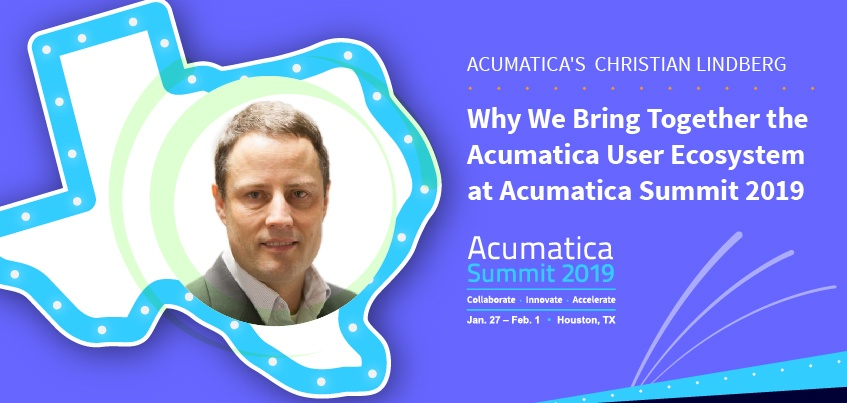 Why We Bring Together the Acumatica User Ecosystem at Acumatica Summit 2019