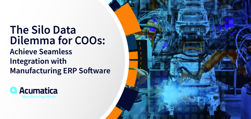 The Silo Data Dilemma for COOs: Achieve Seamless Integration with Manufacturing ERP Software