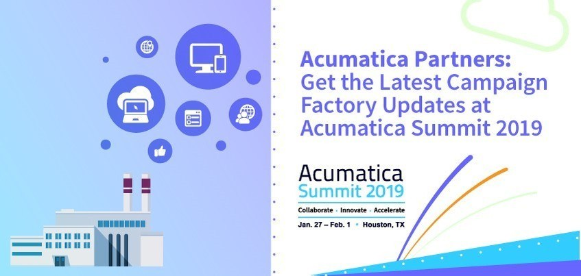 Acumatica Partners: Get the Latest Campaign Factory Updates at Acumatica Summit 2019