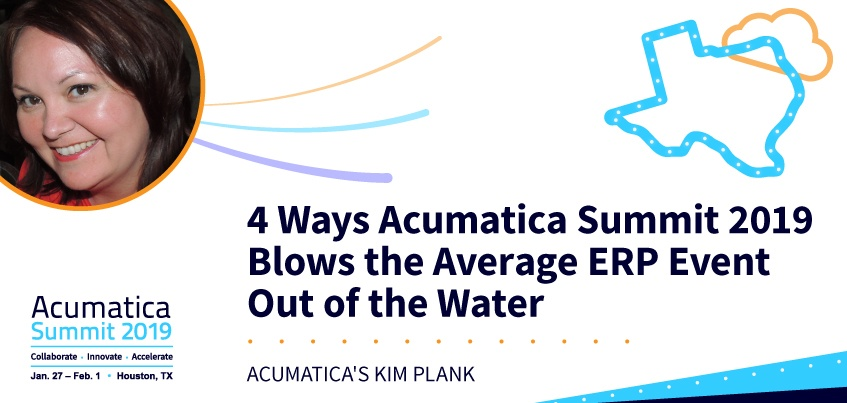 4 Ways Acumatica Summit 2019 Blows the Average ERP Event Out of the Water