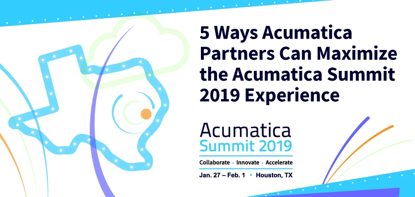 5 Ways Acumatica Partners Can Maximize the Acumatica Summit 2019 Experience