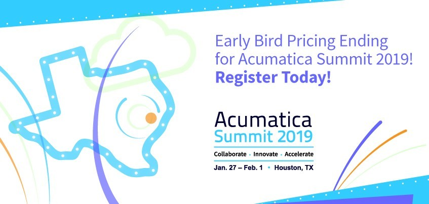 Early Bird Pricing Ending for Acumatica Summit 2019, Register Today!