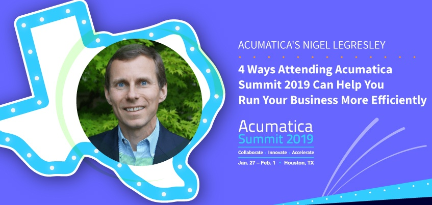 4 Ways Attending Acumatica Summit 2019 Can Help You Run Your Business More Efficiently