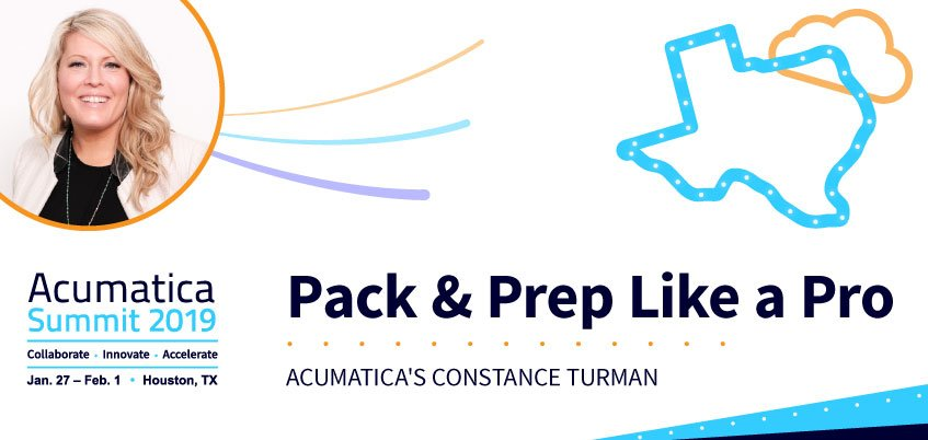 Acumatica Summit 2019: Pack & Prep for Like a Pro with Acumatica's Constance Turman