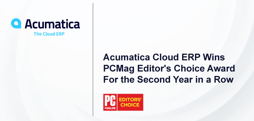 Acumatica Cloud ERP Wins PCMag Editor's Choice Award For the Second Year in a Row