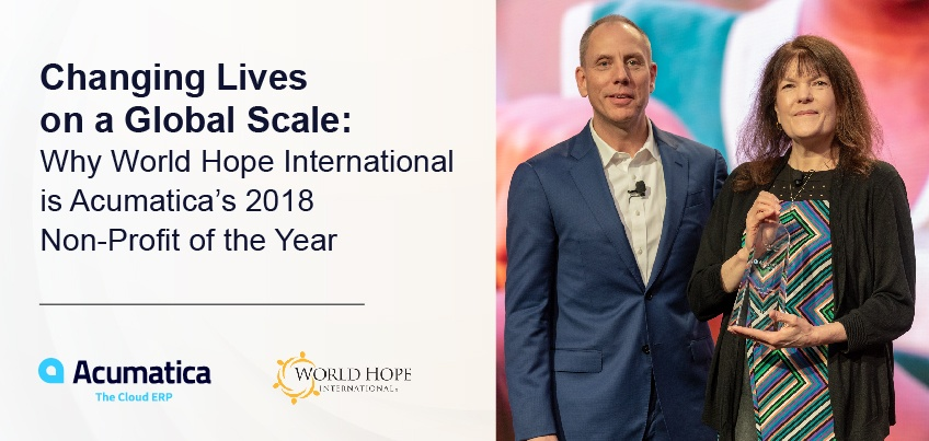 Changing Lives on a Global Scale: Why World Hope International is Acumatica's 2018 Non-Profit of the Year