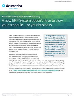 A new ERP System doesn't have to slow your schedule—or your business