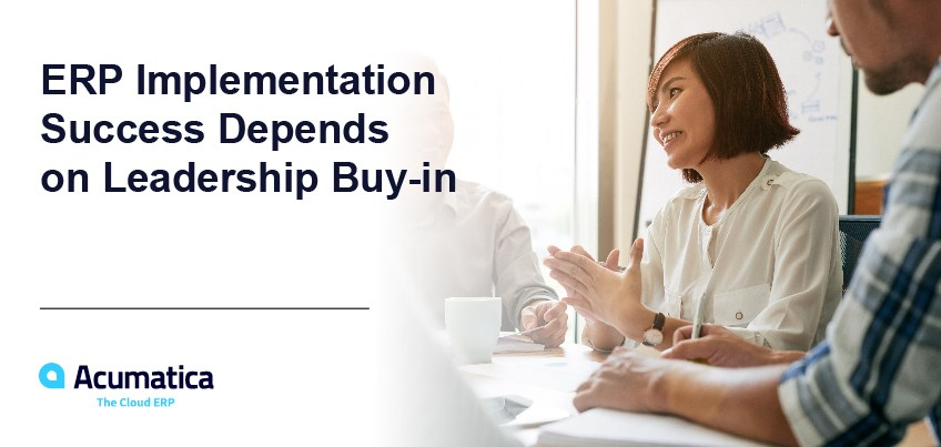 ERP Implementation Success Depends on Leadership Buy-in