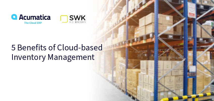 5 Benefits of Cloud-based Inventory Management.